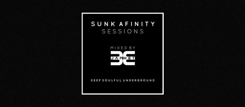 """Japhet B """"Sunk Affinity Sessions"""""""