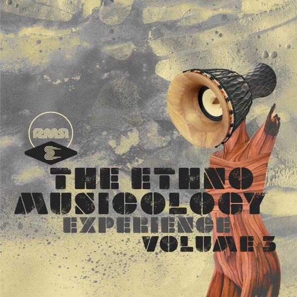 VA - The Ethnomusicology Experience, Pt. 3 (Ready Mix Records)