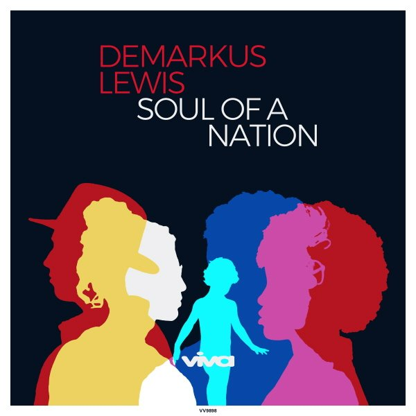 Demarkus Lewis Soul Of A Nation